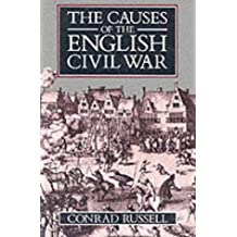 The Causes of the English Civil War (Ford Lectures)