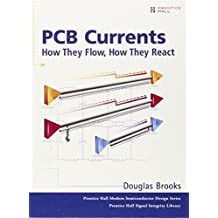 PCB Currents: How They Flow, How They React (Prentice Hall Modern Semiconductor Design)