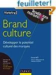 Brand Culture - D�velopper le potenti...