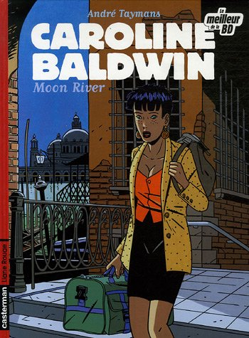 Caroline Baldwin, Tome 1 : Moon River : Edition spéciale
