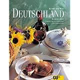 Deutschland - Küchen der Welt. Originalrezepte und interessantes über Land und Leute