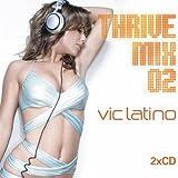 Songtexte von Vic Latino - ThriveMix02