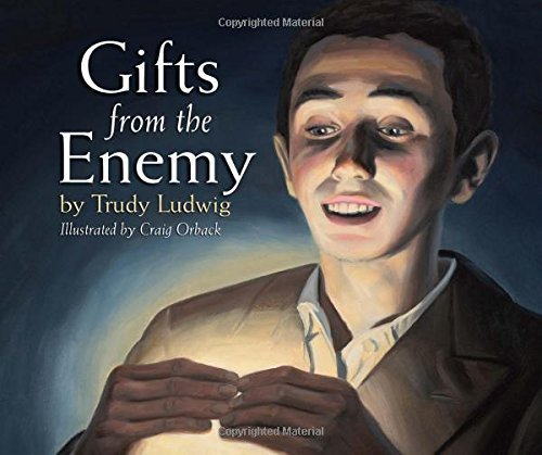 Gifts from the Enemy (The humanKIND Project) by Trudy Ludwig (2014-06-17)
