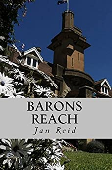 Barons Reach: Book 3 The Dreaming Series by [Reid, Jan]