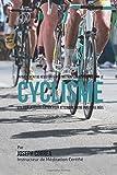Entrainement de Resistance Mentale Non-Conventionnel pour le Cyclisme: Utiliser la...