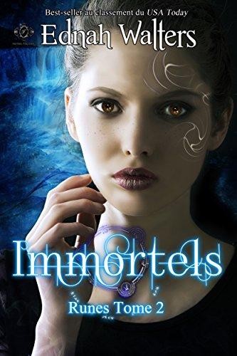 Immortels: TOME 2 (Runes) par Ednah Walters