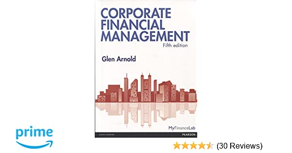 Corporate financial management amazon glen arnold corporate financial management amazon glen arnold 9780273758839 books fandeluxe Images