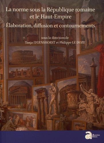 la-norme-sous-la-republique-et-le-haut-empire-romains-elaboration-diffusion-et-contournements-script