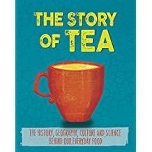 Tea (The Story of Food)