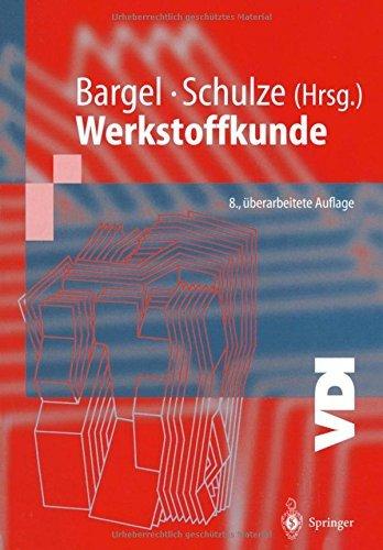 Werkstoffkunde by Hans-Jürgen Bargel (2003-10-09)