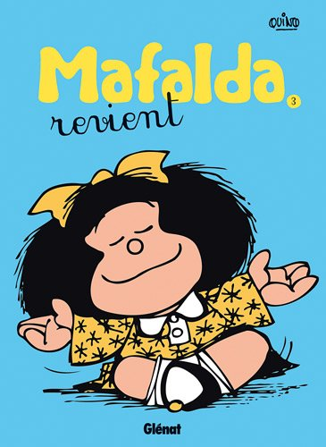 Mafalda, Tome 3 : Mafalda revient por Quino