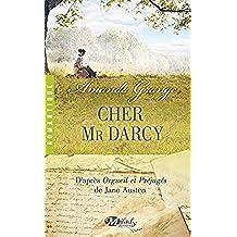 Cher Mr Darcy (Romantique) (French Edition)