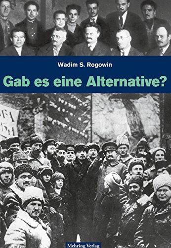Gab es eine Alternative zum Stalinismus?: Artikel und Reden