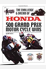 The Challenge and Dream of Honda 500 Grand Prix Motor Cycle Wins Hardcover