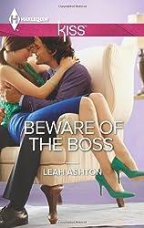 Beware of the Boss (Harlequin Kiss) by Leah Ashton (2013-11-19)
