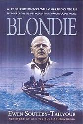 Blondie: Founder of the SBS and Modern Single Handed Ocean Racing