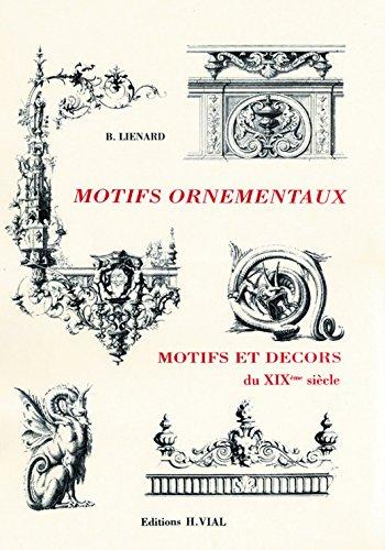 Motifs ornementaux : motifs et décors du XIXème siècle