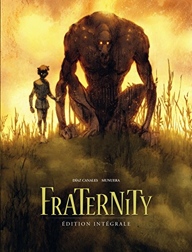 Fraternity - Intgrale - tome 0 - Fraternity - intgrale