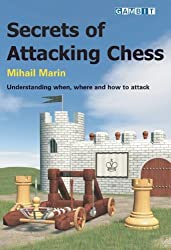 Secrets of Attacking Chess by Mihail Marin (2005-07-30)