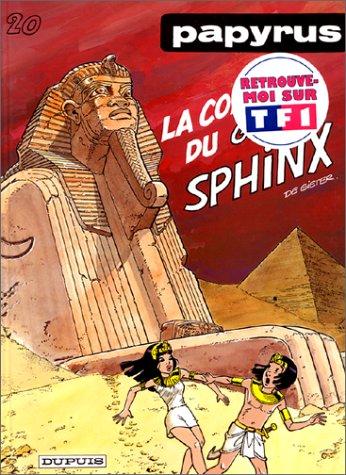 Papyrus, Tome 20 : La colère du grand Sphinx par De Gieter