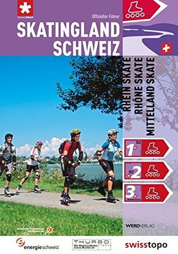 Preisvergleich Produktbild Skatingland Schweiz: Rhein Skate, Rhône Skate, Mittelland Skate
