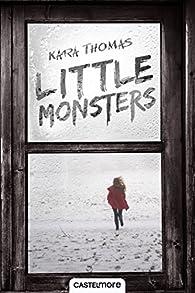 Little monsters par Kara Thomas
