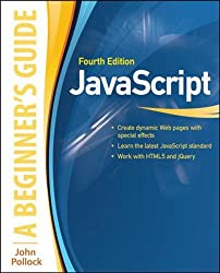 JavaScript: A Beginner's Guide, Fourth Edition (Programming & Web Dev - OMG)