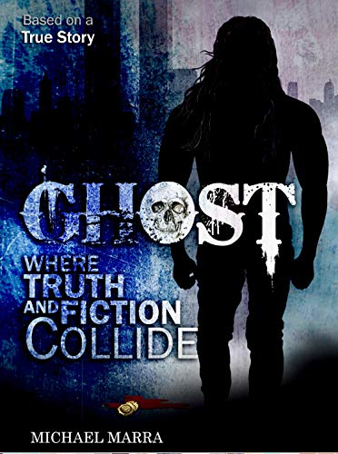 Ghost - Where Truth and Fiction Collide: A Memoir (English Edition)