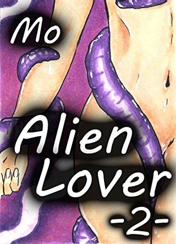 Alien Lover (Teil 2): Verführt vom Alien