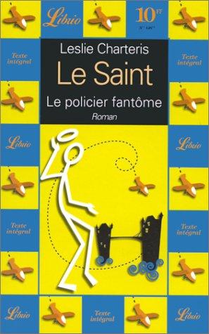 Le Saint. Le policier fantôme, volume 2