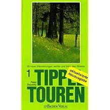 Tippeltouren, Bd.1, 25 Wanderungen rechts und links des Rheins