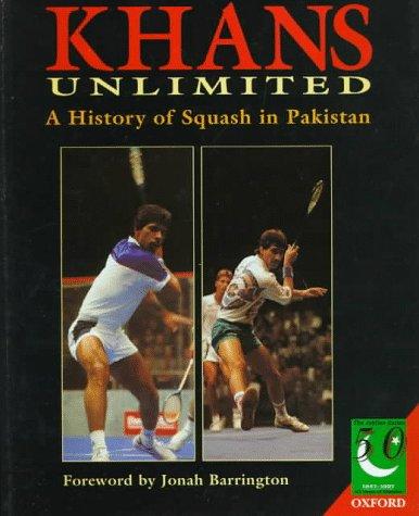 Khans Unlimited: 50 Years of Squash in Pakistan (Jubilee Series) por Dicky Rutnagar