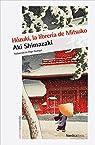 Hôzuki, la librería de Mitsuko par Shimazaki