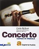 Concerto. Vol. A-B. Per la scuola media. Con e-book. Con espansione online