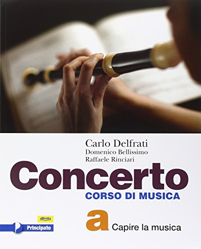 Concerto. Vol. A-B. Con e-book. Con espansione online. Per la scuola media
