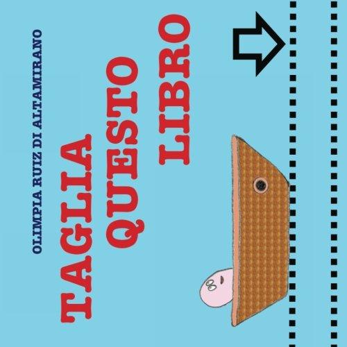 Taglia questo libro: Una gita in barca per esercitarsi con le forbici.