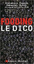 Fooding : Le dico