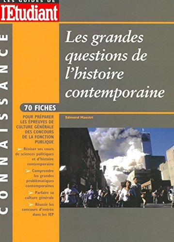 LES GRANDES QUESTIONS DE L'HISTOIRE CONTEMPORAINE