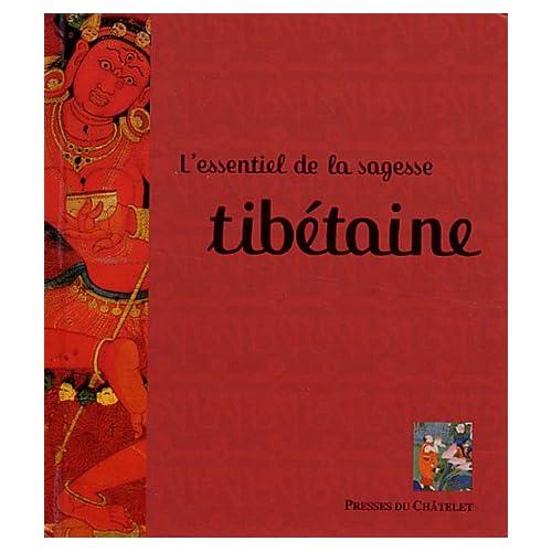 L'essentiel de la sagesse tibétaine