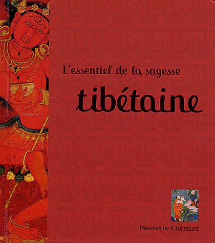 L'essentiel de la sagesse tibétaine par Fabrice Midal