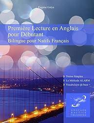 Première Lecture en Anglais pour Débutant (French Edition)