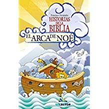 El arca de Noé (Historias De La Biblia / Bible Stories)