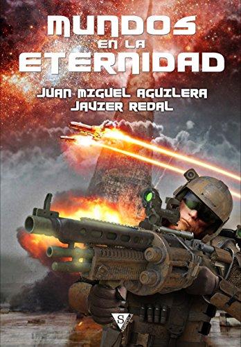 Mundos en la Eternidad (De Némesis a Akasa-puspa nº 4) por Juan Miguel Aguilera