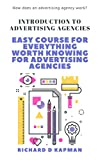 Introduction to advertising agencies: Easy course for everything worth knowing for advertising agencies (How does an advertising agency work?)