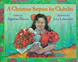 Christmas Surprise For Chabelita by Argentina Palacios (1996-09-06)