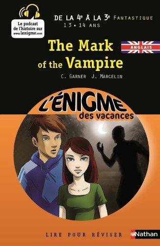 Cahier de vacances  - Enigmes vacances The mark of the vampire par Charlotte Garner