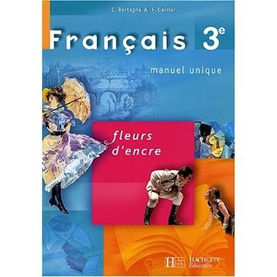 Francais 3e Fleurs D Encre Pdf Complete Deedenholm