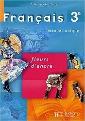 Français 3e : Fleurs d'encre