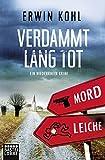 Verdammt lang tot: Ein Niederrhein-Krimi (Lukas Born, Band 1)