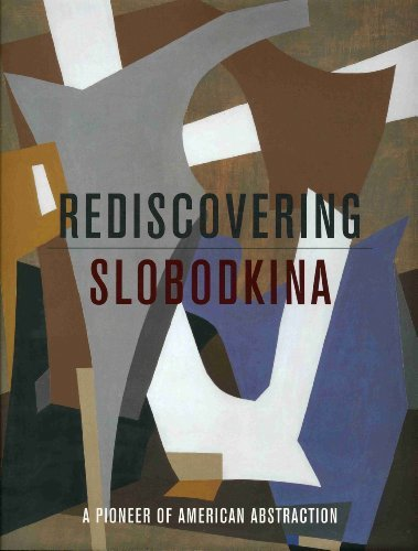 Rediscovering Slobodkina: Pioneer of American Abstraction by Sandra Kraskin (2009-06-16)